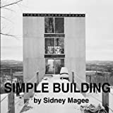 Simple Building, Sidney Magee, 141965523X