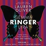 Ringer, Version 1 | Lauren Oliver