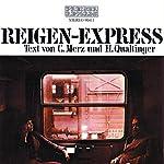 Reigen-Express | Helmut Qualtinger,Carl Merz