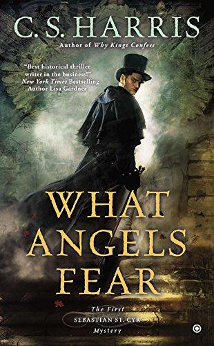 What Angels Fear: A Sebastian St. Cyr Mystery, Book 1