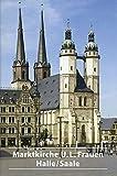 img - for Die Marktkirche Unser Lieben Frauen in Halle-saale (Dkv-kunstf hrer) (German Edition) book / textbook / text book