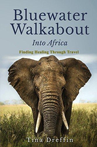 bluewater-walkabout-into-africa-memoir-finding-healing-through-travel