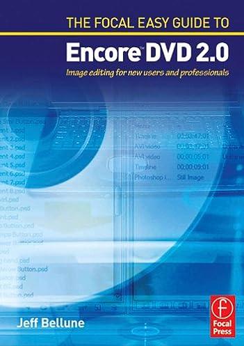 the focal easy guide to adobe encore dvd 2 0 kindle edition by rh amazon com Adobe Encore CS5 Full Espanol Adobe Encore Tutorial