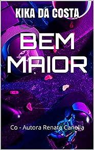 BEM MAIOR: Co - Autora Renata Canella