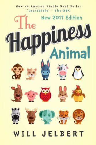 The Happiness Animal by Jelbert Will