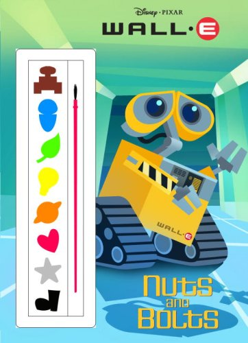 Nuts and Bolts (Wall - E Paint Box Book) pdf epub