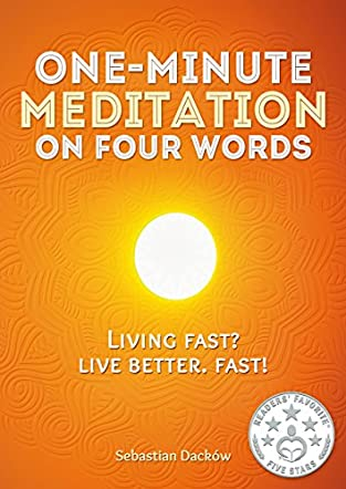 One-Minute Meditation on Four Words