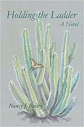 Holding the Ladder: A Novel