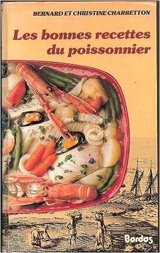 Lire en ligne Les bonnes recettes du poissonnier pdf ebook