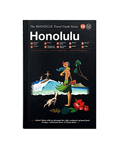 Honolulu: The Monocle Travel Guide Series