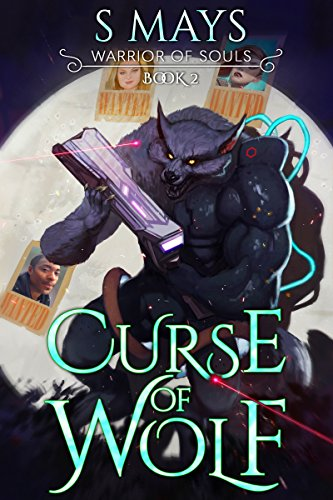Curse of Wolf (Warrior of Souls Book 2)
