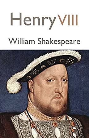 Henry VIII (Annotated) - Kindle edition by William