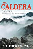 The Caldera, C. Foertmeyer, 0595324827