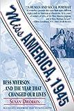 Miss America 1945, Susan Dworkin, 1557043817