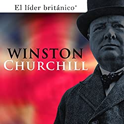 Winston Churchill [Spanish Edition]