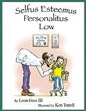 Selfus Esteemus Personalitus Low, Leon Goss, 1933156007