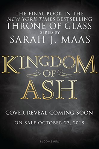 Kingdom of Ash (Throne of Glass) cover