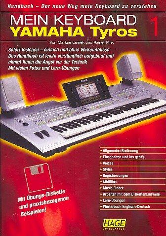 Mein Keyboard: Yamaha Tyros 1