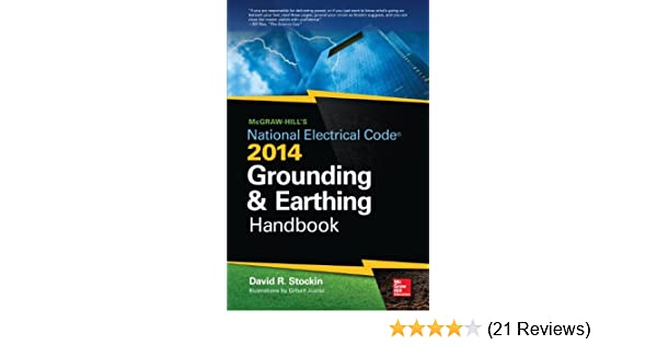Mcgraw hills nec 2014 grounding and earthing handbook david mcgraw hills nec 2014 grounding and earthing handbook david stockin ebook amazon fandeluxe Image collections