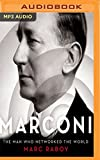 img - for Marconi: The Man Who Networked the World book / textbook / text book