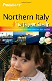 Northern Italy with Your Family, Nick Bruno and Shona Main, 0470055278
