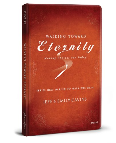 Walking Toward Eternity-Journal with Bookmark (Ascension Press Eternity)