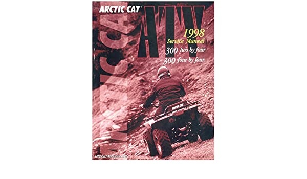 2255 811 1998 arctic cat 300 2x4 and 4x4 atv service manual 2255 811 1998 arctic cat 300 2x4 and 4x4 atv service manual manufacturer amazon books fandeluxe