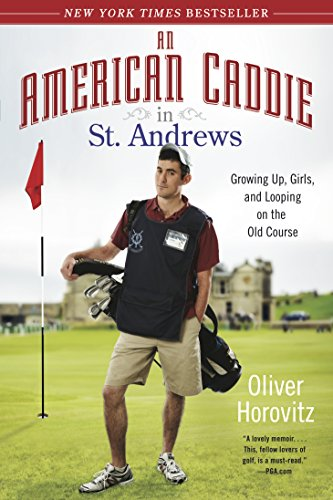 An American Caddie in St. Andrews: Growing Up, Girls, and Looping on the Old - Oliver Online St Shop