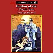 Bimbos of the Death Sun   Sharyn McCrumb