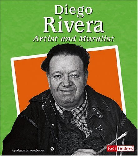 Diego Rivera: Artist and Muralist (Fact Finders Biographies: Great Hispanics) ebook