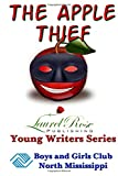 The Apple Thief, Laurel Publishing, 1500193445