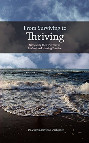 From Surviving to Thriving: Navigating the First Year of Professional Nursing Practice