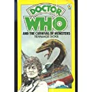Doctor Who and the Carnival of Monsters (Doctor Who Library) by Dicks, Terrance ( 1977 )