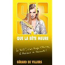 SAS 162 Que la bête meure (French Edition)