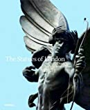 The Statues of London, Ronald Asprey, 1858944724