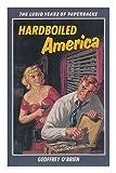 Hardboiled America, Geoffrey O'Brien, 0442231407