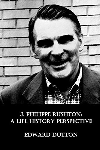 J. Philippe Rushton: A Life History Perspective