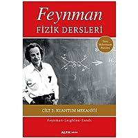 Feynman Fizik Dersleri - Cilt 3: Kuantum Mekaniği