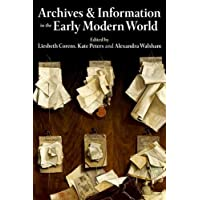 Archives and Information in the Early Modern World