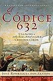 El Codice 632: Una novela sobre la identidad secreta de Cristóbal Colón (Spanish Edition)