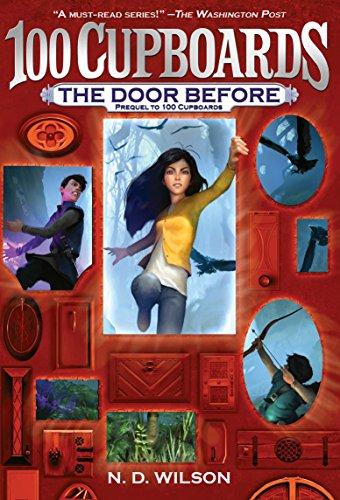 The Door Before (100 Cupboards Prequel) (The 100 Cupboards) (Traditional Cupboard)