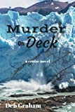 Murder On Deck: a cruise novel (Jerria Danson Mysteries) (Volume 2)
