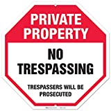 No Trespassing Sign, Private Property Treespassers Will Be Prosecudet Large Rust Free 12x12 Aluminum, For Indoor or Outdoor Use - By ARMO