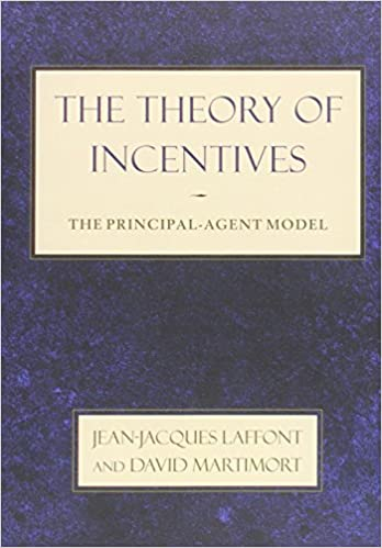 Book The Theory of Incentives: The Principal-Agent Model