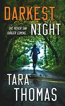 Darkest Night: A Romantic Thriller (Sons of Broad) by [Thomas, Tara]