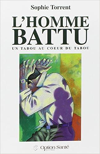 Livre L'homme battu : Un tabou au coeur du tabou epub pdf