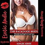 The Backdoor Bride: Wedding Night Anal Sex | Kaylee Jones