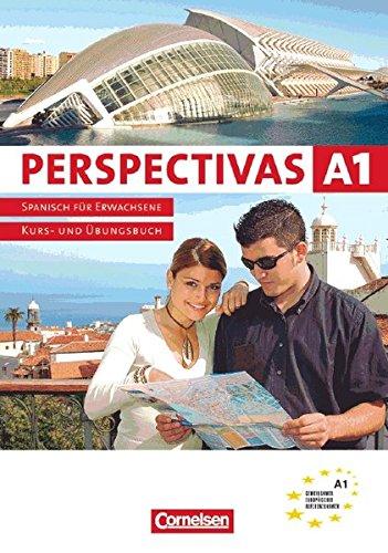 Perspectivas. Spanisch für Erwachsene / Band 1 - Europäischer Referenzrahmen: A1: Kurs-, Arbeitsbuch und Vokabeltaschenbuch. Inkl. CD zum Übungsteil