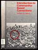 Introduction to Community-Based Corrections, Callison, Herbert G., 0070096376