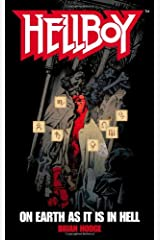 On Earth As It Is In Hell (Hellboy) Mass Market Paperback